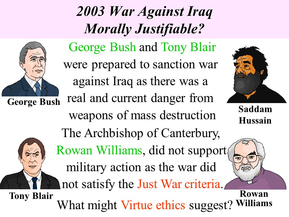 2003 War Against Iraq Morally Justifiable