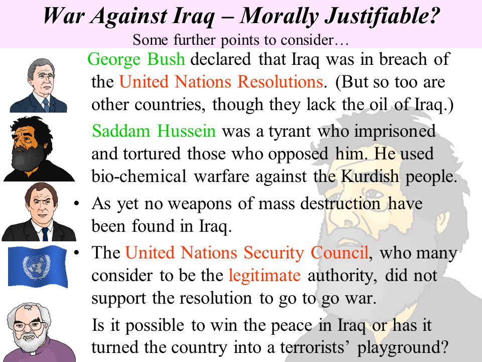 War Against Iraq – Morally Justifiable