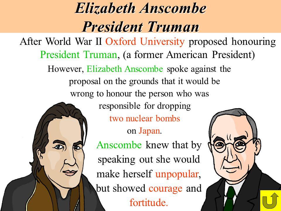 Elizabeth Anscombe President Truman