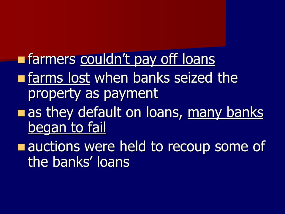 farmers couldn't pay off loans