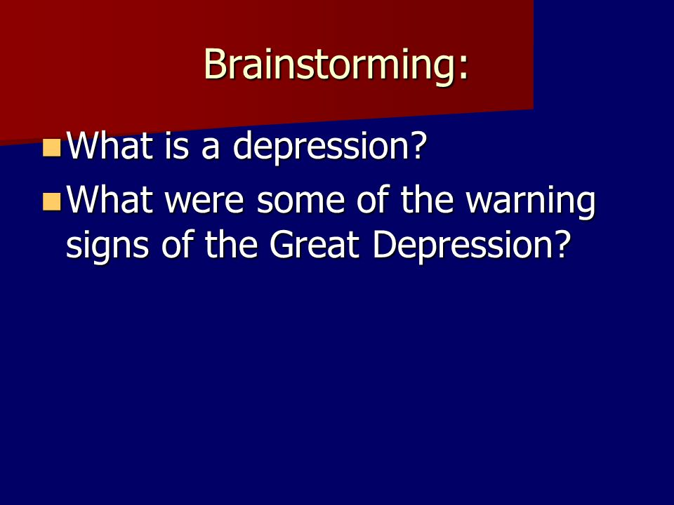 Brainstorming: What is a depression