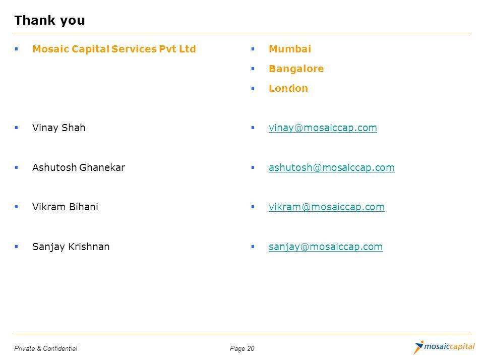 Thank you Mosaic Capital Services Pvt Ltd Vinay Shah Ashutosh Ghanekar