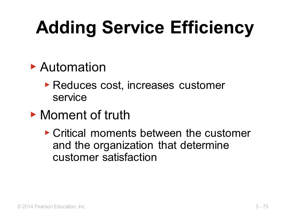 Adding Service Efficiency