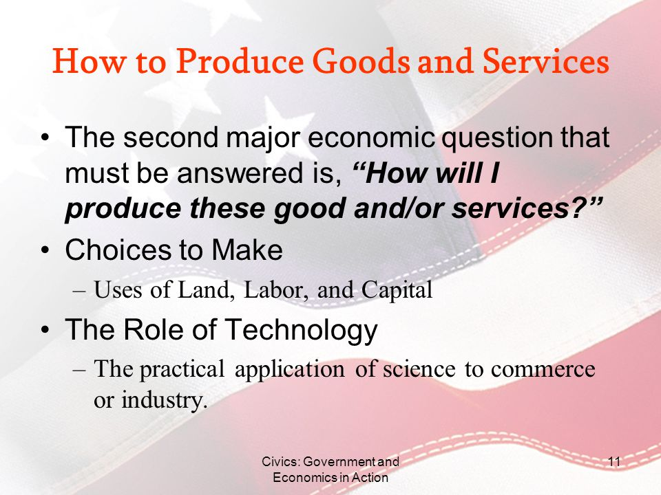 How to Produce Goods and Services