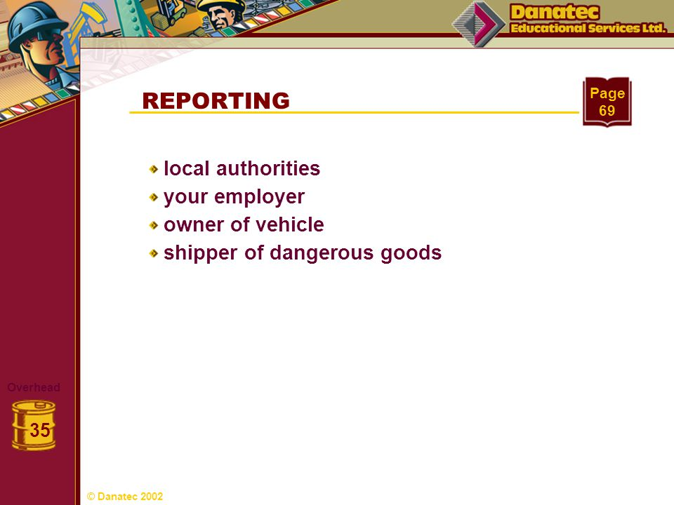REPORTING local authorities your employer owner of vehicle