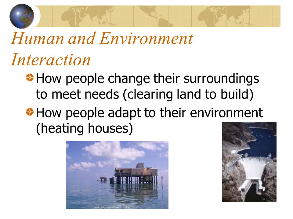 Human and Environment Interaction