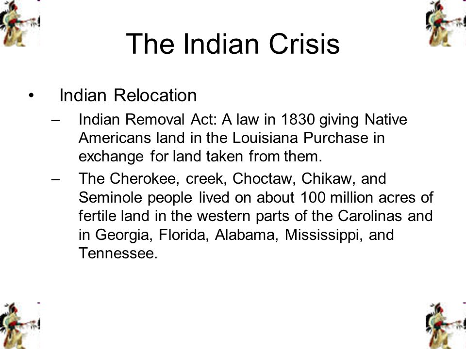 The Indian Crisis Indian Relocation