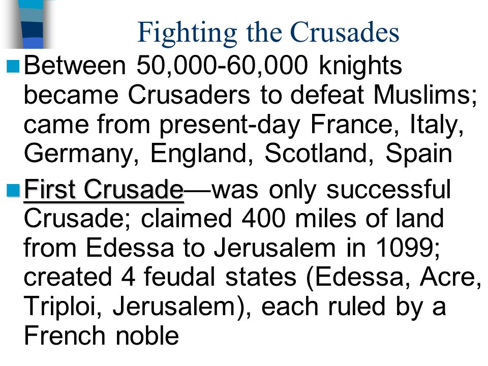 Fighting the Crusades