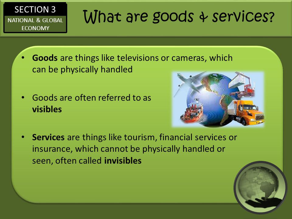 What are goods & services