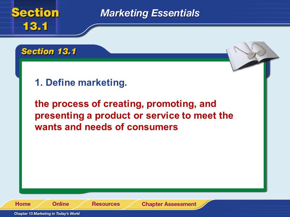 Define marketing.