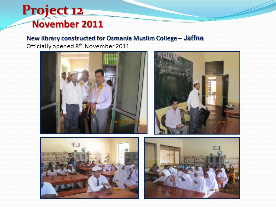 Project 12 November 2011. New library constructed for Osmania Muslim College – Jaffna.