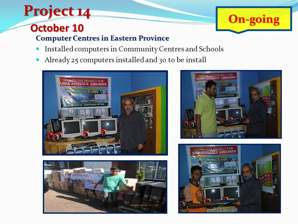 Project 14 On-going October 10 Computer Centres in Eastern Province