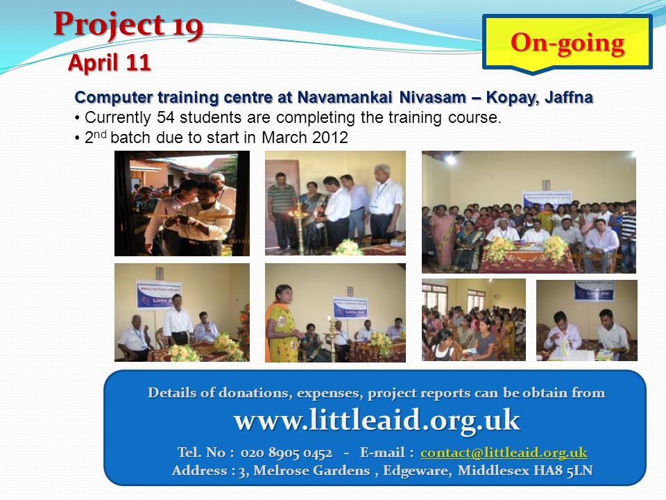 Project 19 www.littleaid.org.uk On-going April 11