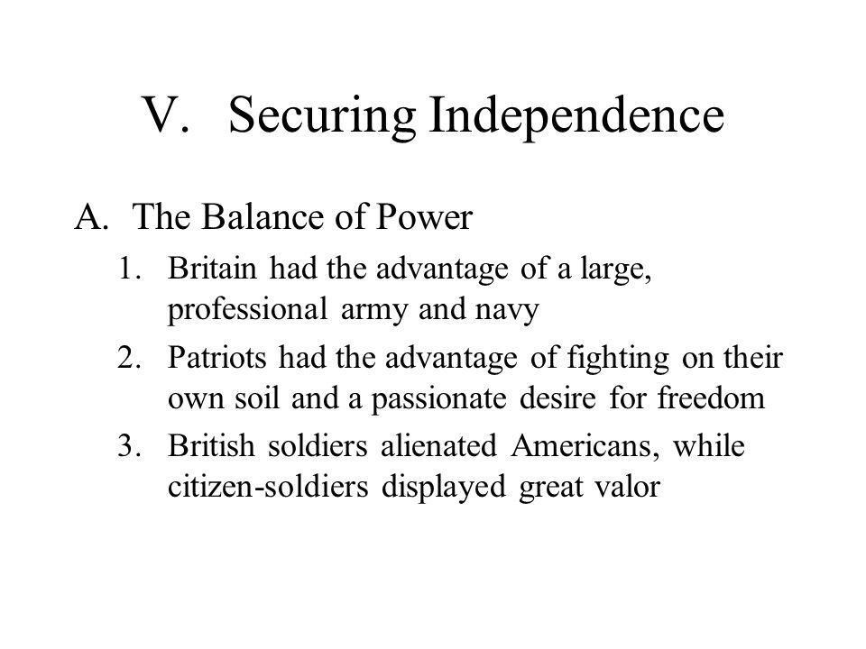 V. Securing Independence