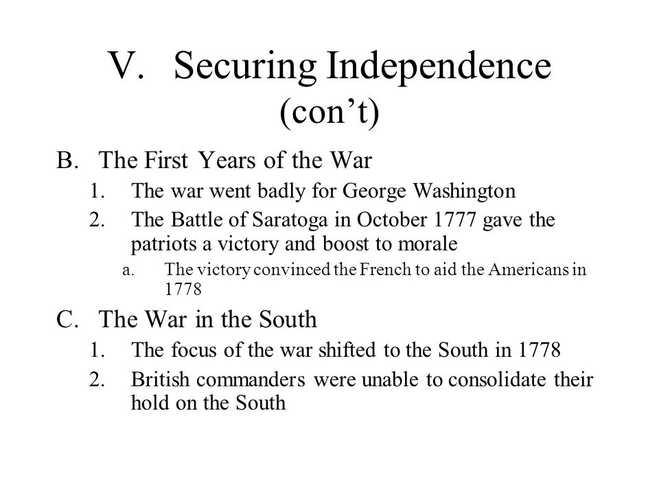 V. Securing Independence (con't)
