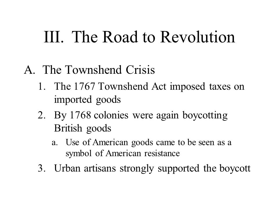 III. The Road to Revolution
