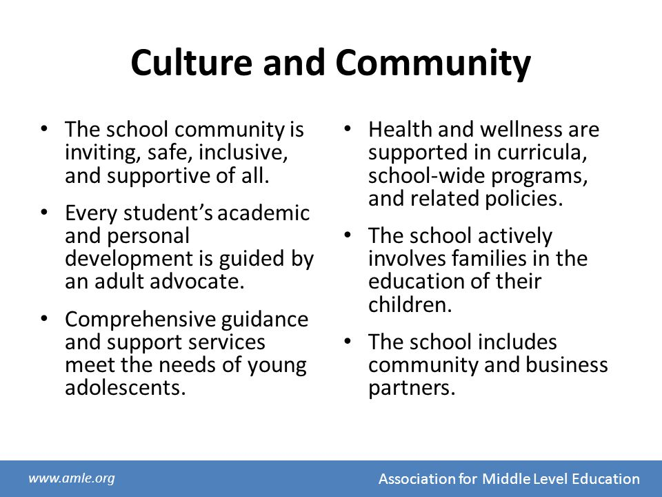 Culture and Community The school community is inviting, safe, inclusive, and supportive of all.