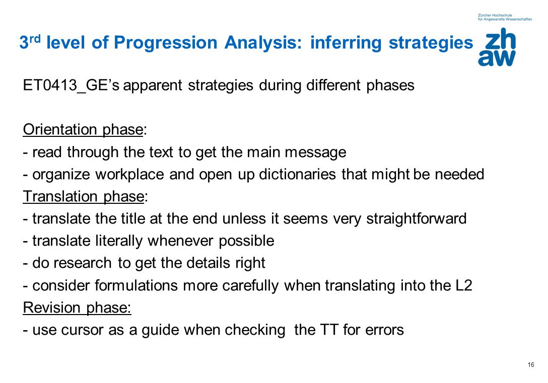 3rd level of Progression Analysis: inferring strategies