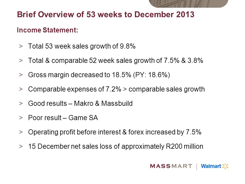 Brief Overview of 53 weeks to December 2013