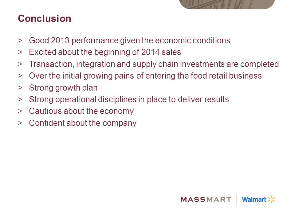 Conclusion Good 2013 performance given the economic conditions