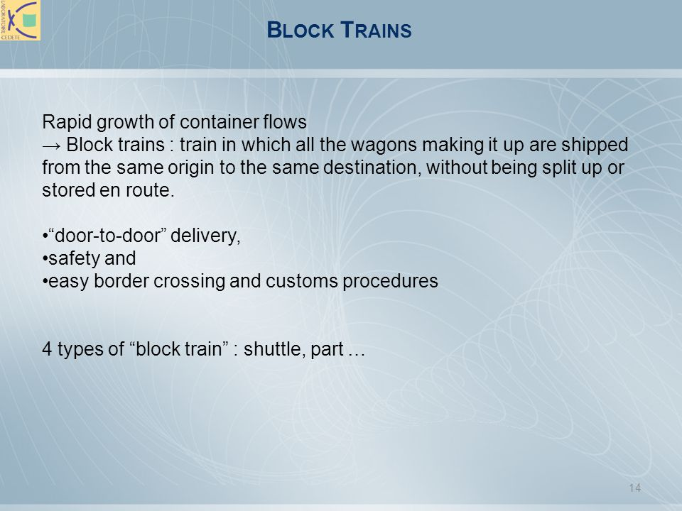 Block Trains Rapid growth of container flows