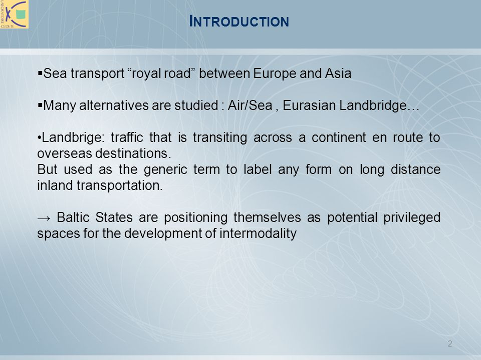 Introduction Sea transport royal road between Europe and Asia