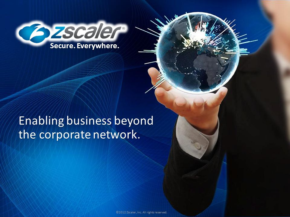 Enabling business beyond the corporate network.