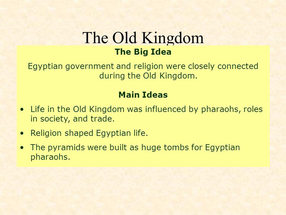 The Old Kingdom The Big Idea