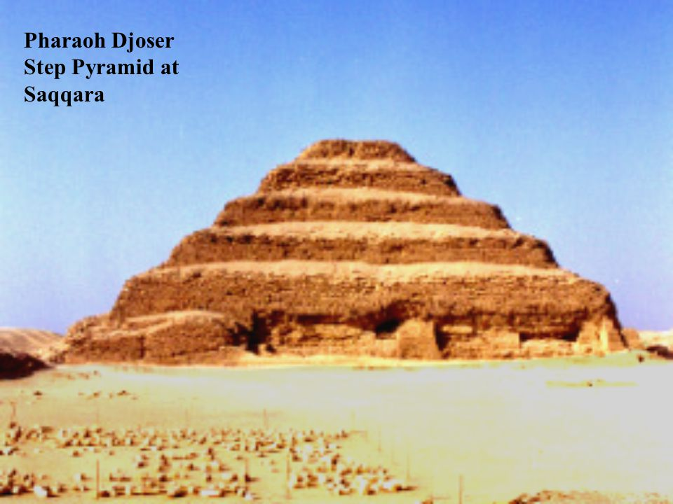 Pharaoh Djoser Step Pyramid at Saqqara