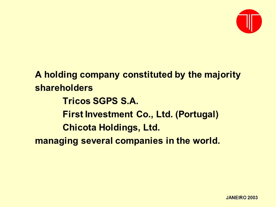 A holding company constituted by the majority shareholders