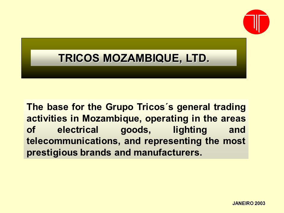 TRICOS MOZAMBIQUE, LTD.