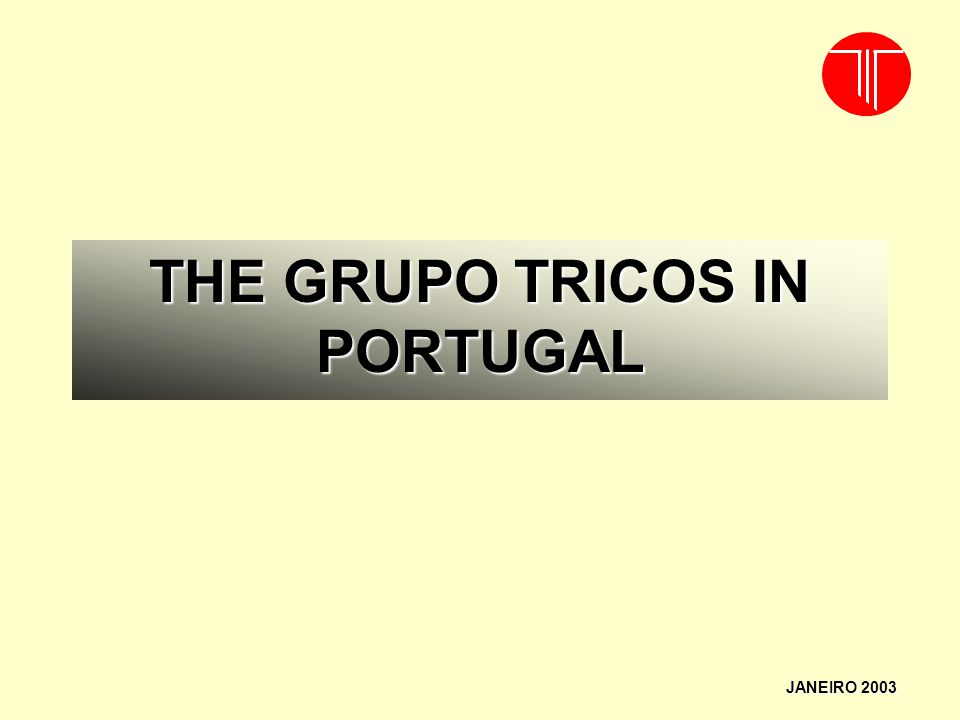 THE GRUPO TRICOS IN PORTUGAL