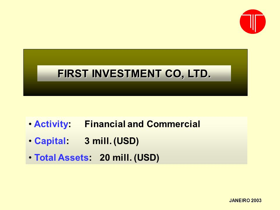 FIRST INVESTMENT CO, LTD.