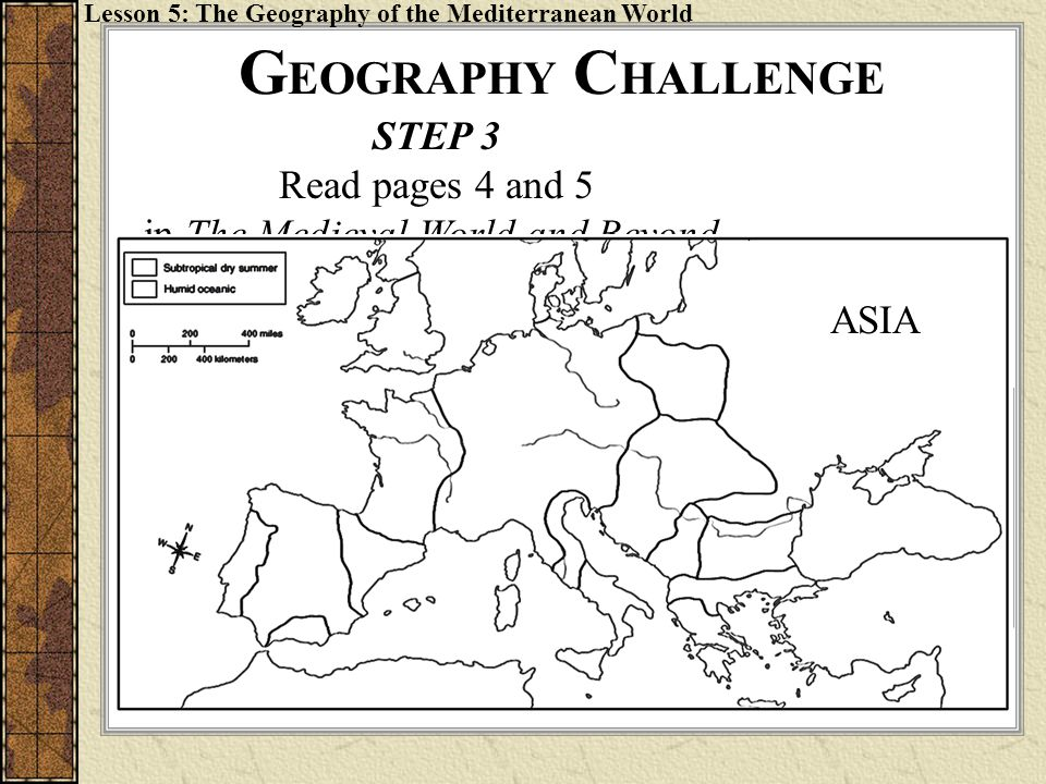 GEOGRAPHY CHALLENGE L STEP 3 Read pages 4 and 5