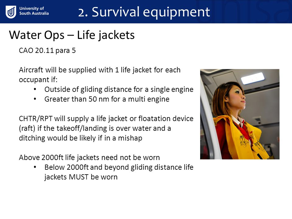 2. Survival equipment Water Ops – Life jackets CAO 20.11 para 5