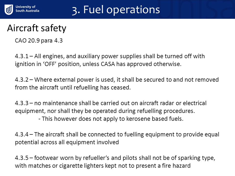 3. Fuel operations Aircraft safety CAO 20.9 para 4.3