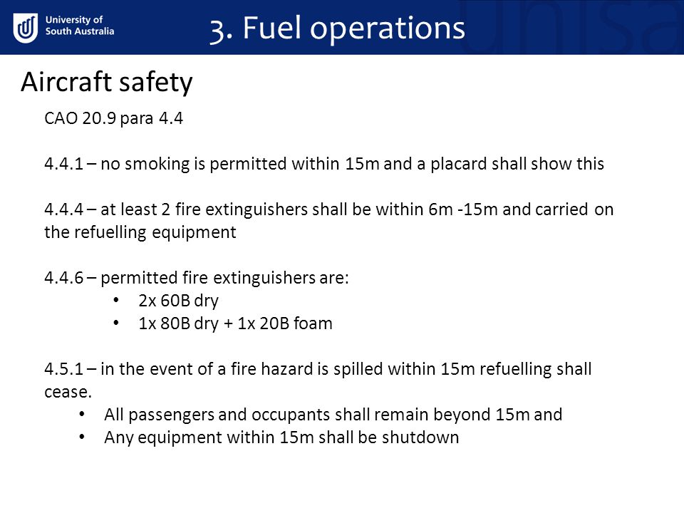 3. Fuel operations Aircraft safety CAO 20.9 para 4.4