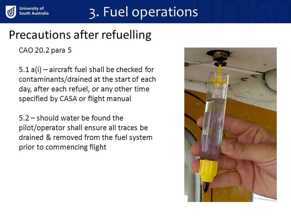 3. Fuel operations Precautions after refuelling CAO 20.2 para 5