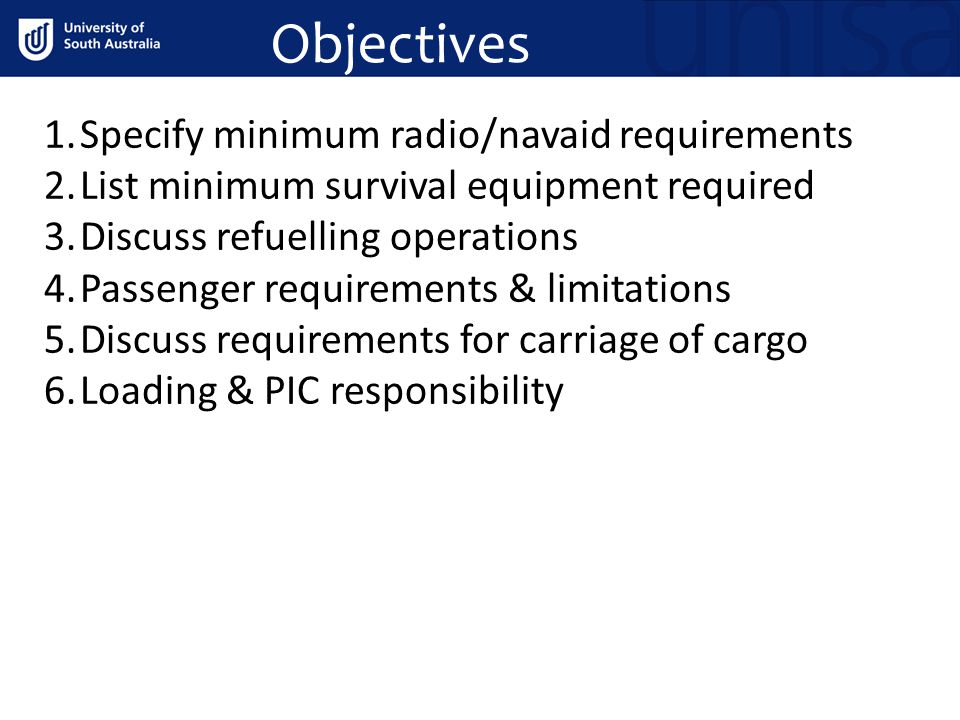 Objectives Specify minimum radio/navaid requirements
