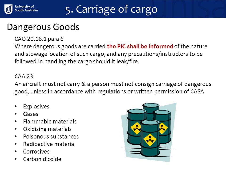 5. Carriage of cargo Dangerous Goods CAO 20.16.1 para 6