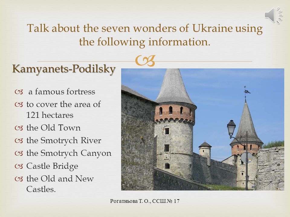 Talk about the seven wonders of Ukraine using the following information.