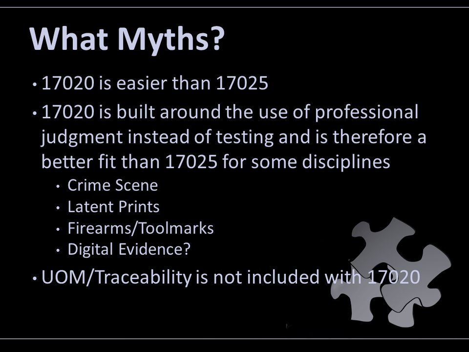 What Myths 17020 is easier than 17025