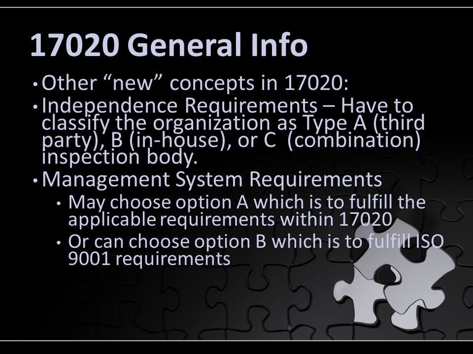 17020 General Info Other new concepts in 17020: