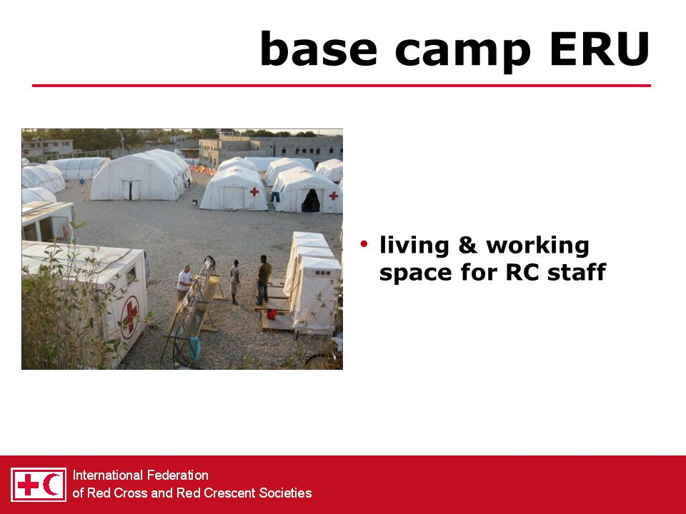 base camp ERU living & working space for RC staff