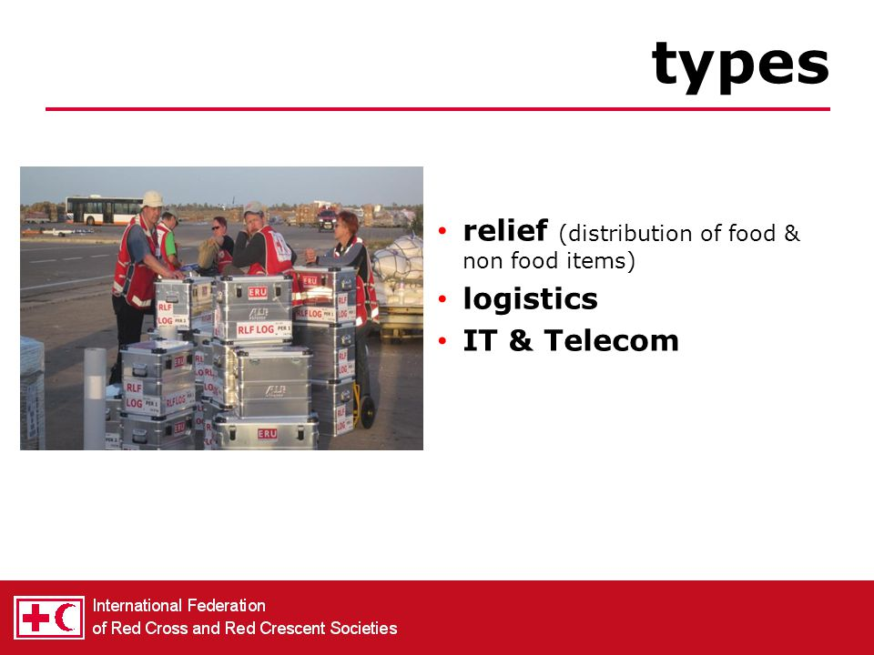 types relief (distribution of food & non food items) logistics