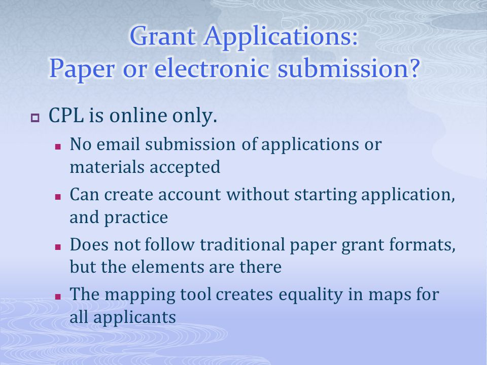Grant Applications: Paper or electronic submission