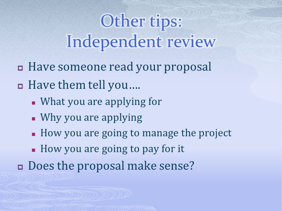 Other tips: Independent review