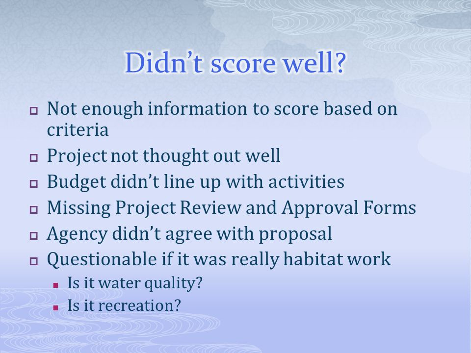 Didn't score well Not enough information to score based on criteria