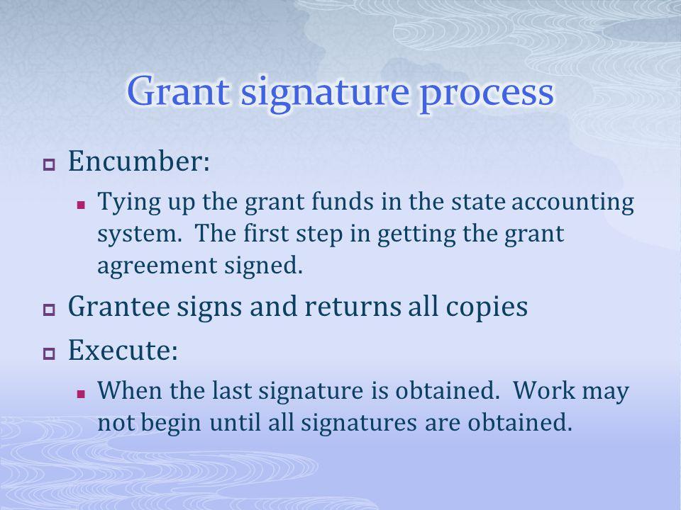 Grant signature process