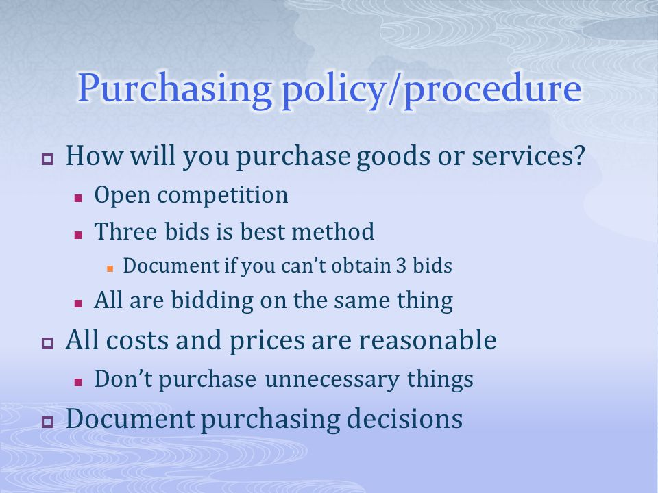 Purchasing policy/procedure